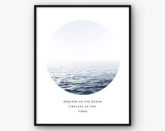 Sea Print, Ocean Poster, Sea Poster, Ocean Quote, Sea Quote, Ocean Photography, Ocean Wall Art, Sea Decor, Ocean Decor, Sea Photography
