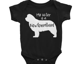 Baby Onesie 'My Sister Is A Newfoundland' - 3 colors! - Funny Cute Newfoundland - Baby Clothing Gift Baby Shower - Dog Lover
