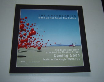 Cranberries Wake Up And Smell The Coffee   Poster in A Custom Made Mount Ready To Frame