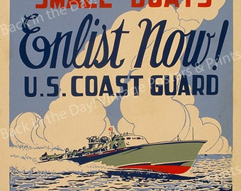 "Vintage Reproduction WPA Poster ""Operators Of Small Boats Enlist Now! U.S. Coast Guard"" c1941-12X16"