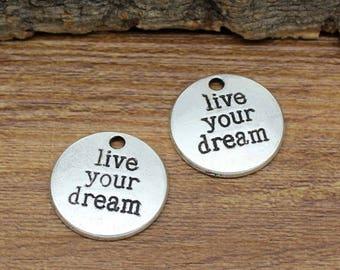 20pcs Antique Silver Live Your Dream Charms Pendant 20mm C3264-Y