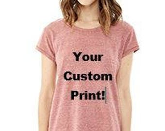 Ladies Eco nep Jersey Triblend Fashion Tee w/ Custom Print