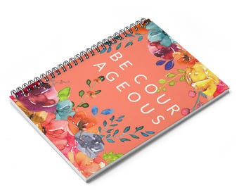 Floral Be Courageous Special Convention Spiral Notebook