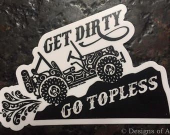"Sticker  - ""Get Dirty - Go Topless""- Side View Jeep Tribal Tattoo"" - Die Cut Vinyl Sticker - 41/2"" x 3"""