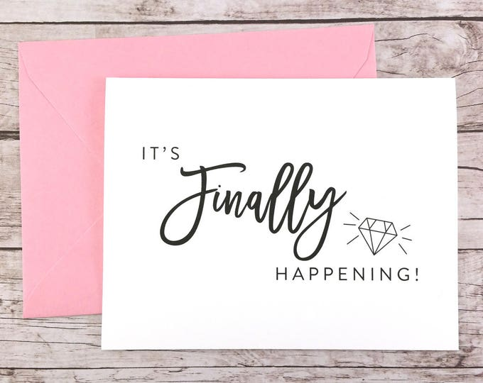 It's Finally Happening Card Funny Bridesmaid Proposal (FPS0057)