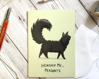 Worship me, Peasant card, A6 size, cat lover card, birthday card, friend card, cat card, funny card, sister card, animal lover card,