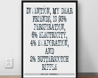 Roald Dahl Willy Wonka quote art post 'Invention my dear friends' print gift