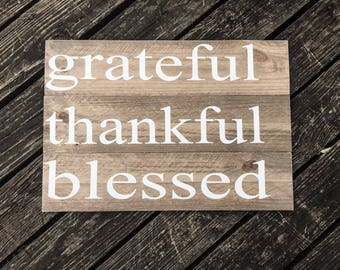 Grateful Thankful blessed | Farmhouse decor | Farmhouse fall decor | Farmhouse dining room decor | Rustic fall sign | Reclaimed style |