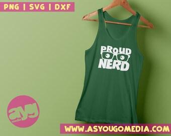 Proud Nerd SVG, nerd svg, adult humor svg, nerd humor, gamer svg, nerds rule svg, kids humor, silhouette, printable, instant download,