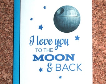 Star Wars Valentine Card / I love you to the moon / Valentine's day, anniversary card, birthday card