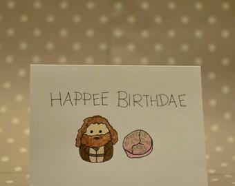 Happee Birthdae Harry - Hagrid