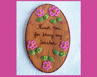 Teacher Wall Plaque Personalize on back