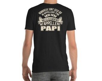 Nombreux Sont Ceux Qui M'appellent Par Mon Nom Mais Les Plus Importants M'applellent Papi T-Shirt