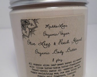FREE SHIPPING/ORGANIC/Vegan-Olive Leaf & Peach Kernel Organic Body Butter-over 100 Unique Scents or Unscented- essential fatty acids-8oz.