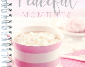 Peaceful Moments Diary