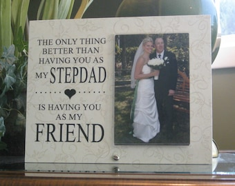 STEPFATHER Wedding Gift, step father wedding gift, stepdad wedding frame, step dad wedding gift,  stepfather wedding frame, 4 x 6 photo