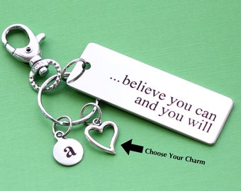 Personalized Inspirational Key Chain Believe You Can And You Will Stainless Steel Customized with Your Charm & Initial -K48
