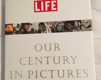 LIFE: Our Century in Pictures - Hardcover New Mint Condition First Edition