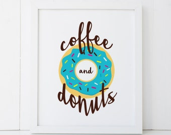 Coffee and Donuts Kitchen Home Decor Printable Wall Art INSTANT DOWNLOAD DIY - Great Gift