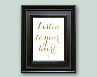 Listen To Your Heart, Wall Art, Pocahontas, Gold Foil Print, Inspirational Quote, Home Decor, Dorm Room Art, Teen Room Decor, Kids Room Art