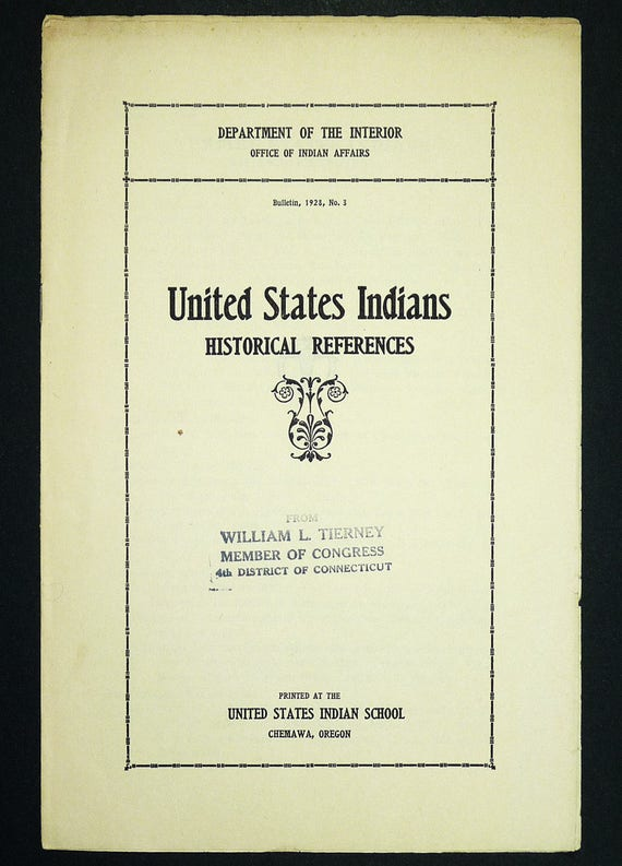United States Indians Historical References (Indian Affairs Bulletin 1928 No. 3) Published by Salem (US) Indian School, Chemawa, Oregon OR