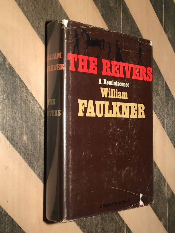 The Reivers by William Faulkner (1962) hardcover book