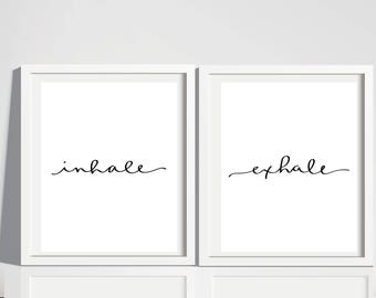 inhale, exhale download. printable. hand lettered. minimalist design. wall art.