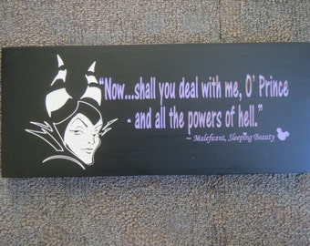 Disney Villains, Sleeping Beauty villain, Maleficent quote sign