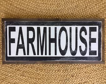 """Farmhouse sign. 11.5""""x25.5"""""""