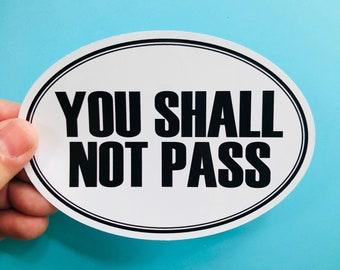 you shall not pass vinyl sticker