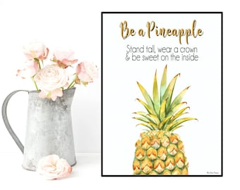 Pineapple quote print, Pineapple poster, Poster quote, Inspirational quote, Motivational print, Typography quote, Wall decor, Printable wall