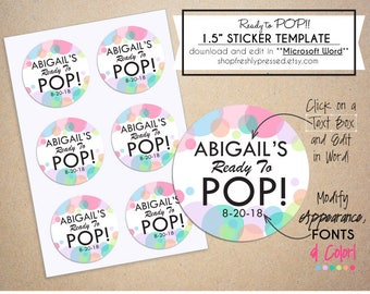 """Printable Ready to POP! Baby Shower Stickers/ 1.5"""" Round/ Personalize/ Customize/ Digital Download & Print/ Easy edit in Microsoft Word/ DIY"""