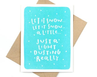 let it snow card - funny holiday card