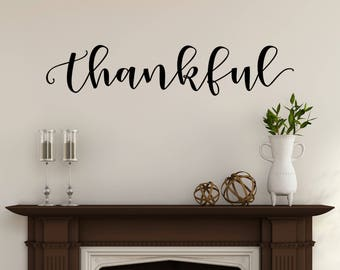Thankful Wall Decor Rustic Home Decor Farmhouse Style Dining Room Decor Thankful Vinyl Lettering Fall Decor Thanksgiving Decal