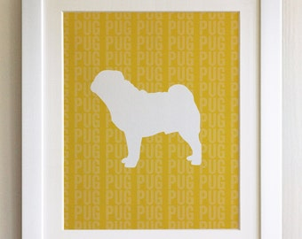 FRAMED Pug Dog Print - Mustard Yellow, Birthday, New Home, Black or White frame, Fab Picture Gift