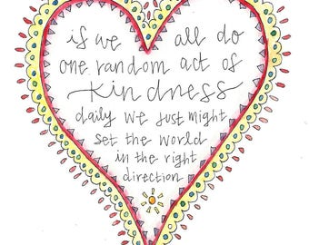 """Digital Download//""""Acts of Kindness"""" Printable//5x7 and 8x10 files"""