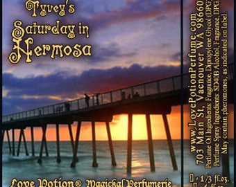 Tyvey's Saturday in Hermosa  - Concentrated Perfume Oil - Love Potion Magickal Perfumerie - Private Edition