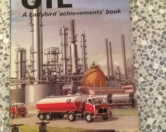 The Story of Oil Ladybird Achievements Book 1968 Series 601