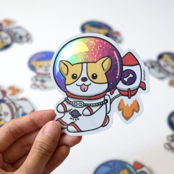 Holographic stickers corgi stickers vinyl stickers die cut sticker space sticker weather proof sticker laptop sticker planner sticker
