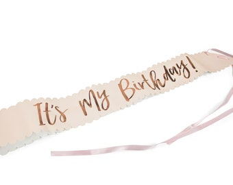 It's My Birthday Sash, Birthday Party Sash, Birthday Sash, Rose Gold Party Sash, Twenty One Run, 21 Run, Dirty 30, Dirty Thirty, 50th
