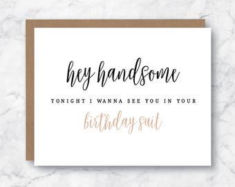 Birthday Suit Card - Boyfriend Birthday Card - Husband Birthday Card - Spouse Birthday Card - Sexy Birthday Card - Naughty Birthday Card