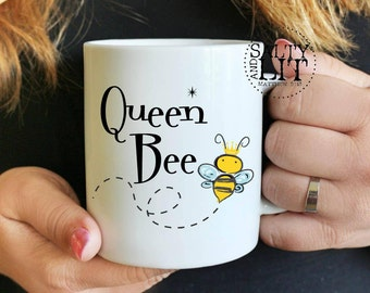 queen bee coffee cup,queen bee mug,gift for her,mothers day gift,gift for mom,gift for boss,queen bee cup,funny mug,funny saying,gift ideas