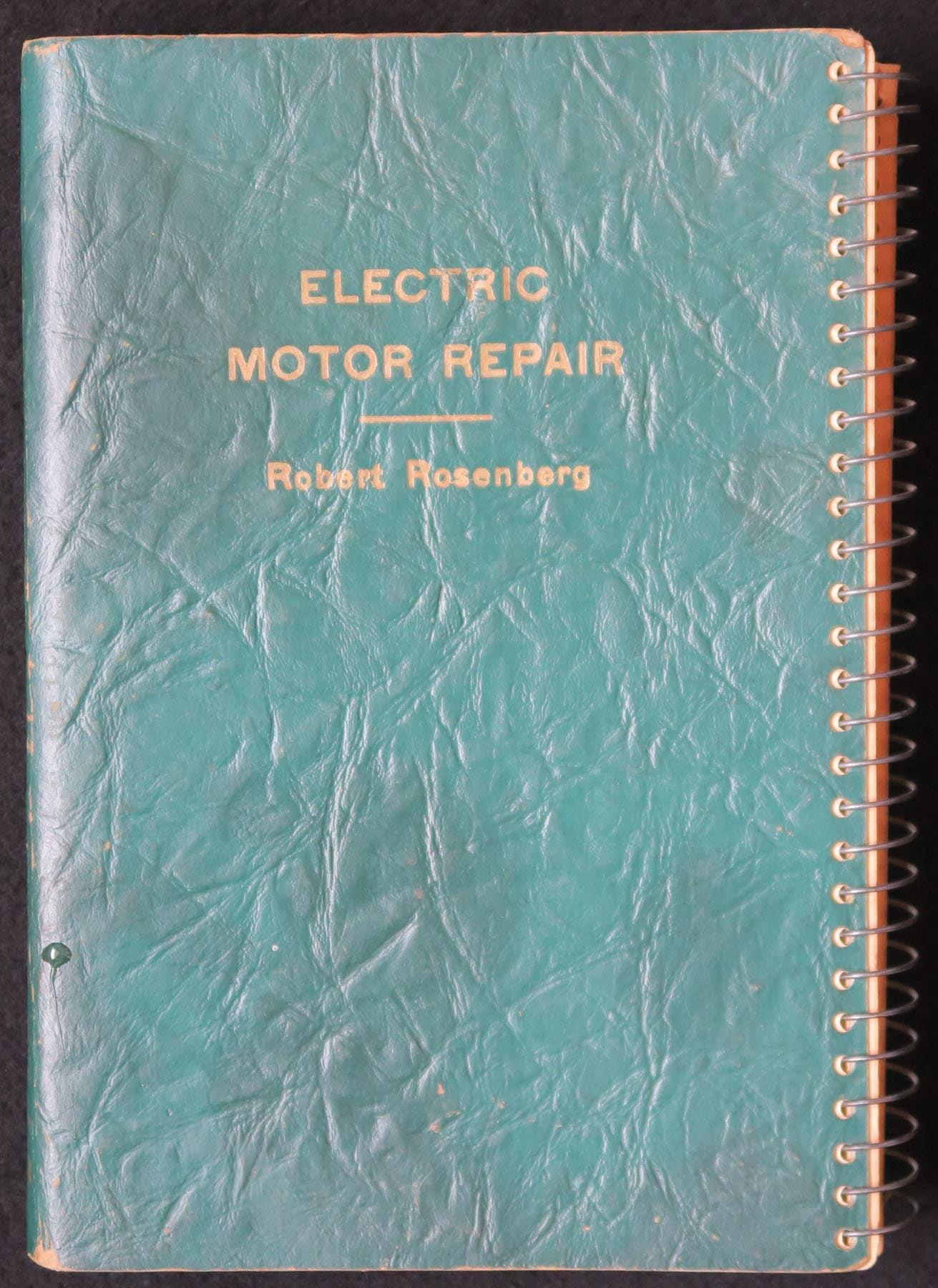 Electric Motor Repair by Robert Rosenberg 1949