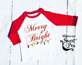 Merry and Bright, Christmas Outfit, Holiday Outfit, 1st Christmas, Holiday Shirt, Christmas Raglan, Christmas lights, Girl's Christmas Shirt