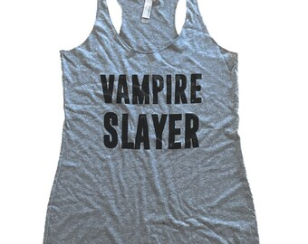 Vampire Slayer Tank Top - Buffy Sleeveless Shirt - (Ladies Sizes S, M, L,)