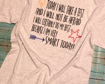 Testing Day T-Shirt - Today I Will Take A Test