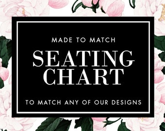 Printable Seating Chart - Made to Match - Choose any of our designs and we will make you a printable tag!