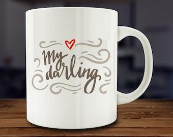 My Darling Mug, Romantic Mug (A116)