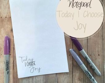 Inspirational Notepad, Today I Choose Joy, Black and White Stationery, Large Notepad, Unlined Notepad, 50 page Notepad, Motivational