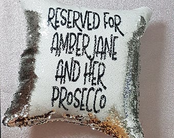 Personalised Reversible Sequin Pillow,Prosecco Gifts,Decorative Pillow,Hidden Message Pillow,Wine Lovers,Cheeky Gifts,Novelty Gift,